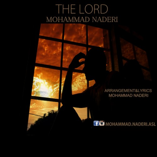 Mohammad Naderi, The Lord